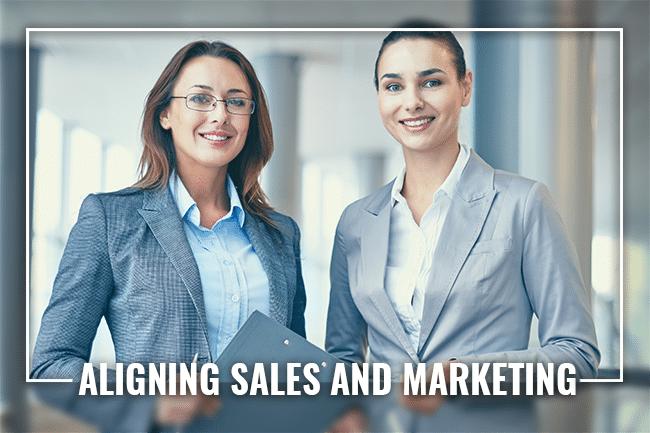 Aligning Sales Leadership and Marketing