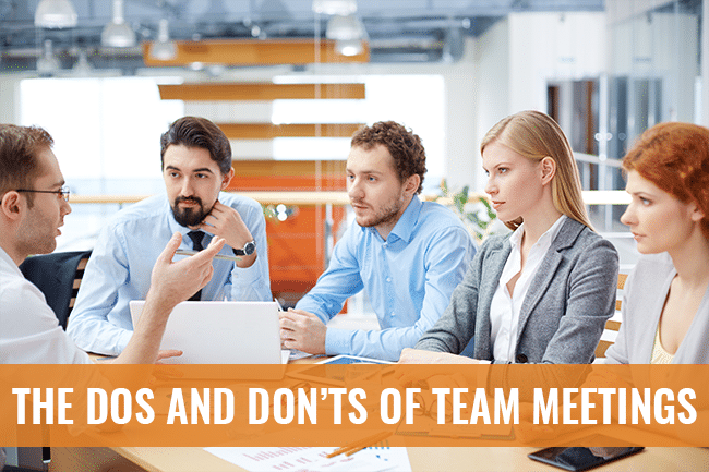 Team meetings the dos and don'ts